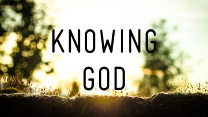 Permalink to:Knowing God!